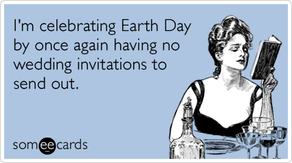 wedding-relationships-dating-earth-day-ecards-someecards